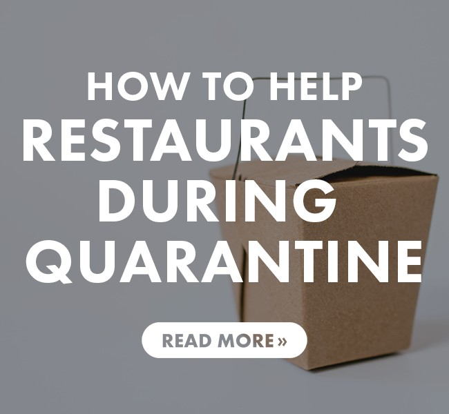 A Practical Guide for Helping Restaurants During Quarantine