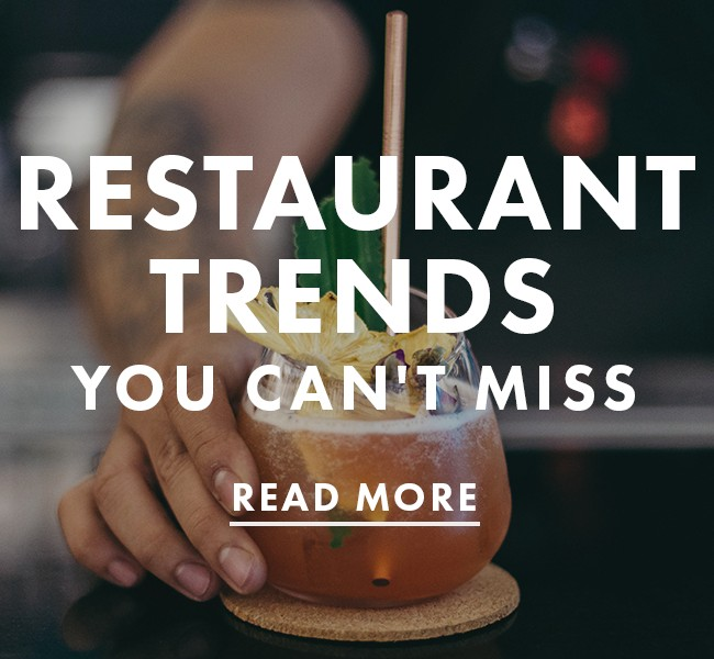 Restaurant Trends You Can't Miss in 2019